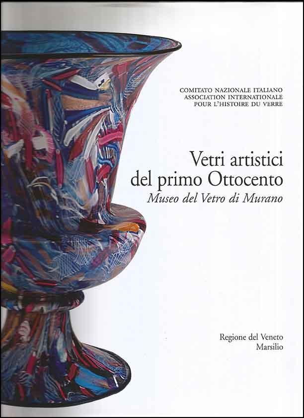 1. Vetri artistici del primo Ottocento. Museo del Vetro di Murano
