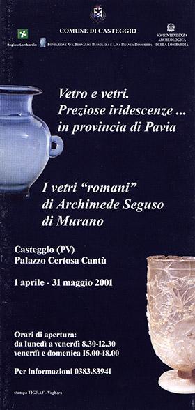 Vetro e vetri. Preziose iridescenze... in provincia di Pavia. I vetri romani di Archimede seguso di Murano