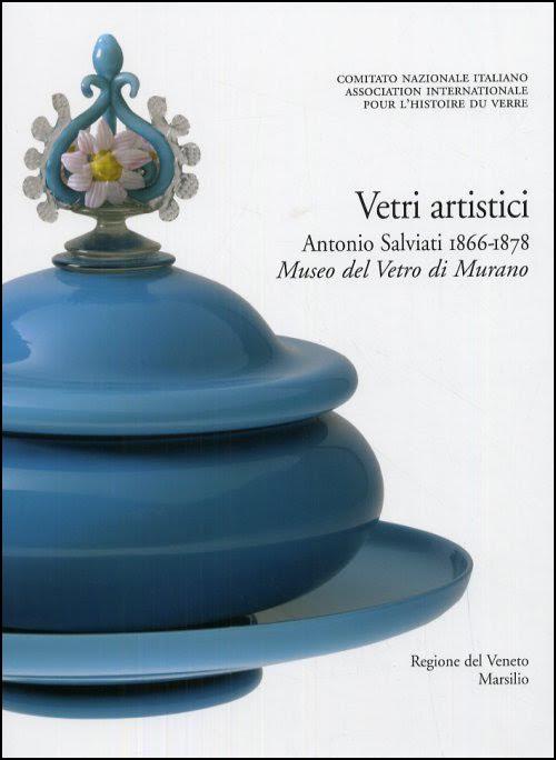 2.Vetri artistici Antonio Salviati 1866-1878. Museo del Vetro di Murano