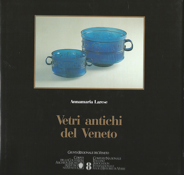 8. Vetri antichi: collezioni archeologiche del vetro nel Veneto