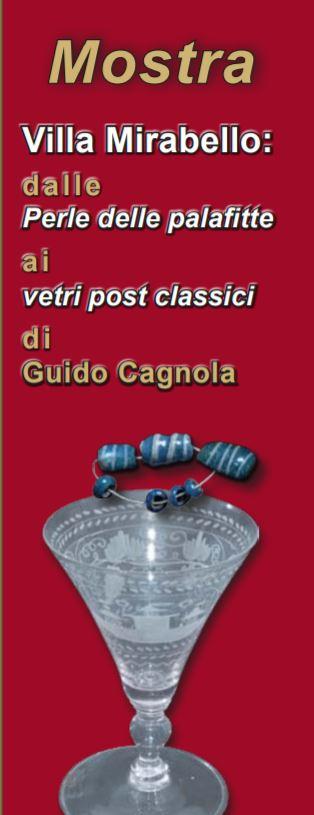 Villa Mirabello: dalle Perle delle palafitte ai vetri post classici di Guido Cagnola (patrocinio)