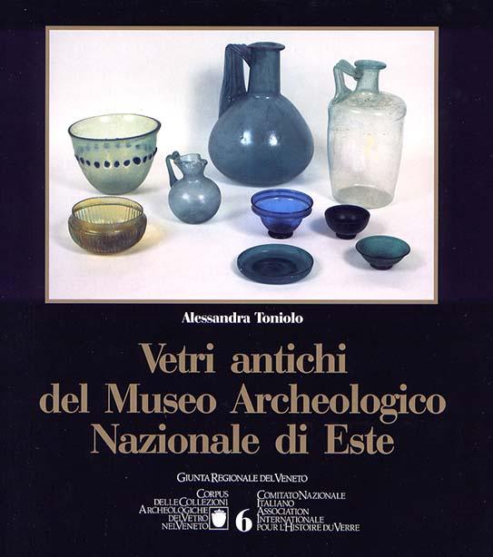 6. Vetri antichi del Museo Archeologico Nazionale di Este