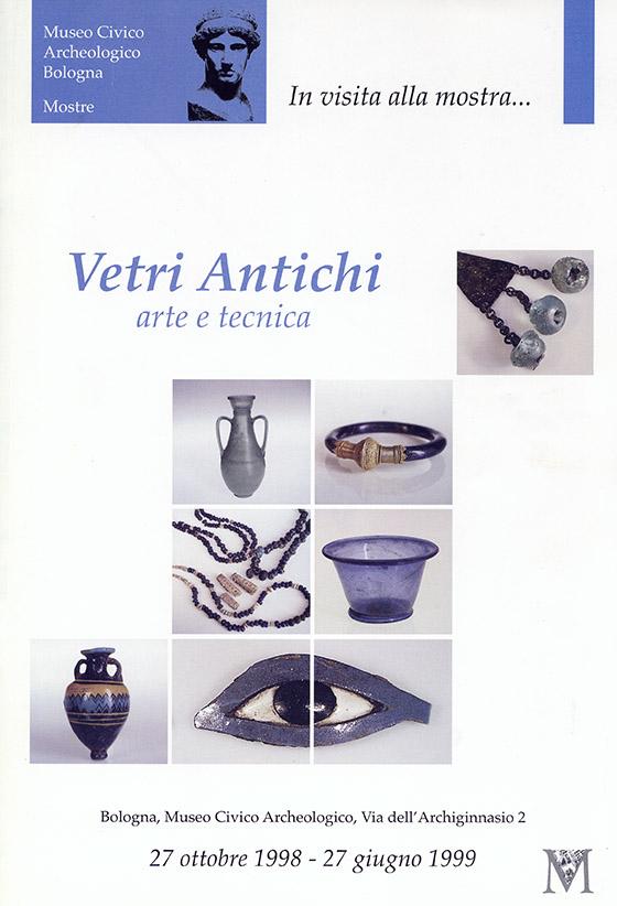 Vetri antichi. Arte e tecnica