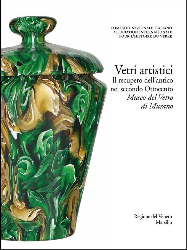 5. Vetri artistici. Il recupero dell'antico nel secondo Ottocento. Museo del Vetro di Murano