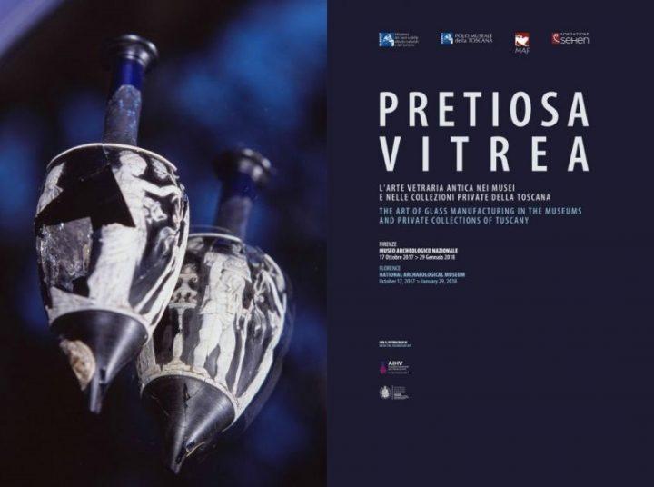 Pretiosa vitrea. L'arte vetraria antica nei Musei e nelle Collezioni private della Toscana (patrocinio)